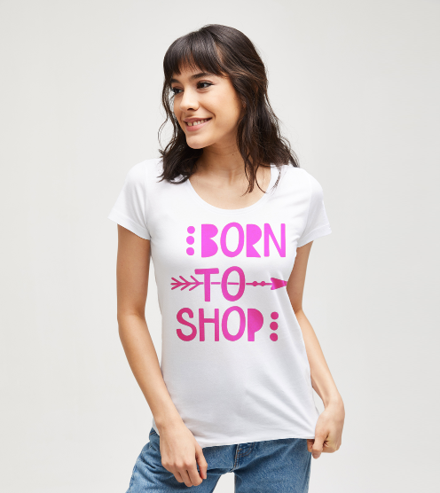 Born-to-shop-tisort-kadin-tshirt-tasarla-on3