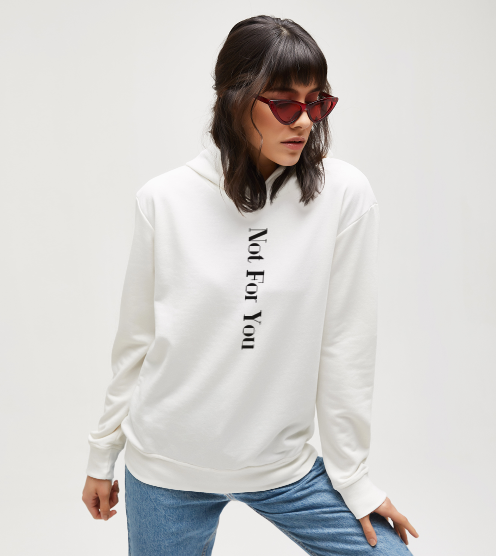 Not-for-you-sweatshirt-kapusonlu-sweatshirt-tasarla-on3