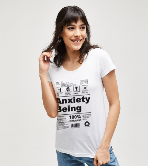 Anxiety-being-dogum-gunu-tisort-kadin-tshirt-tasarla-on3